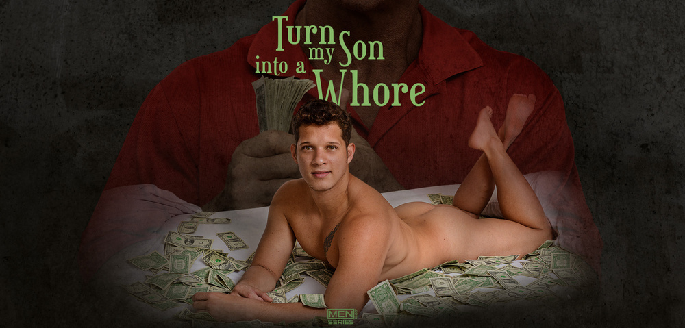 turn my son into a whore 1